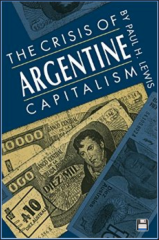 Paul Lewis-Crisis Argentine Capitalism-book cover