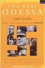 Uki Goñi-Real Odessa-Nazi War Criminals to Argentina-Book Cover